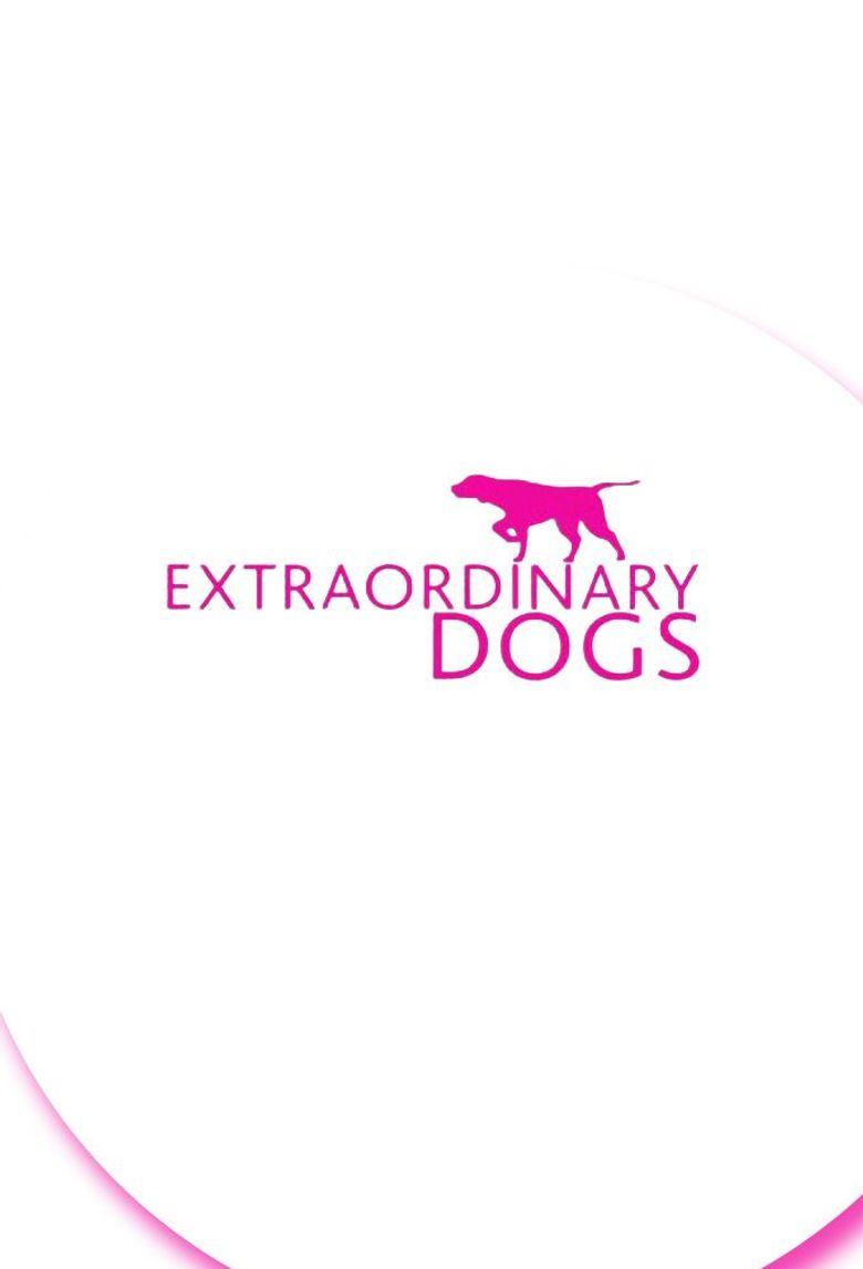 Extraordinary Dogs Poster