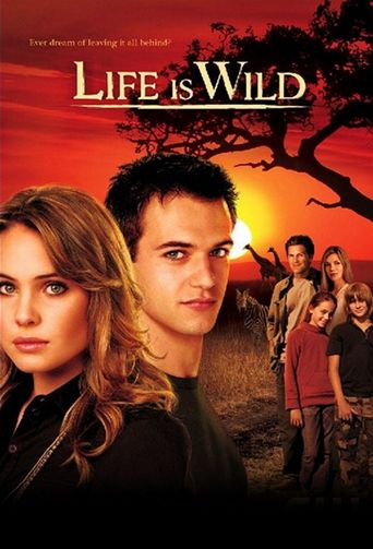 Life Is Wild Poster