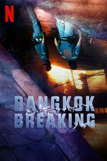 Bangkok Breaking Poster