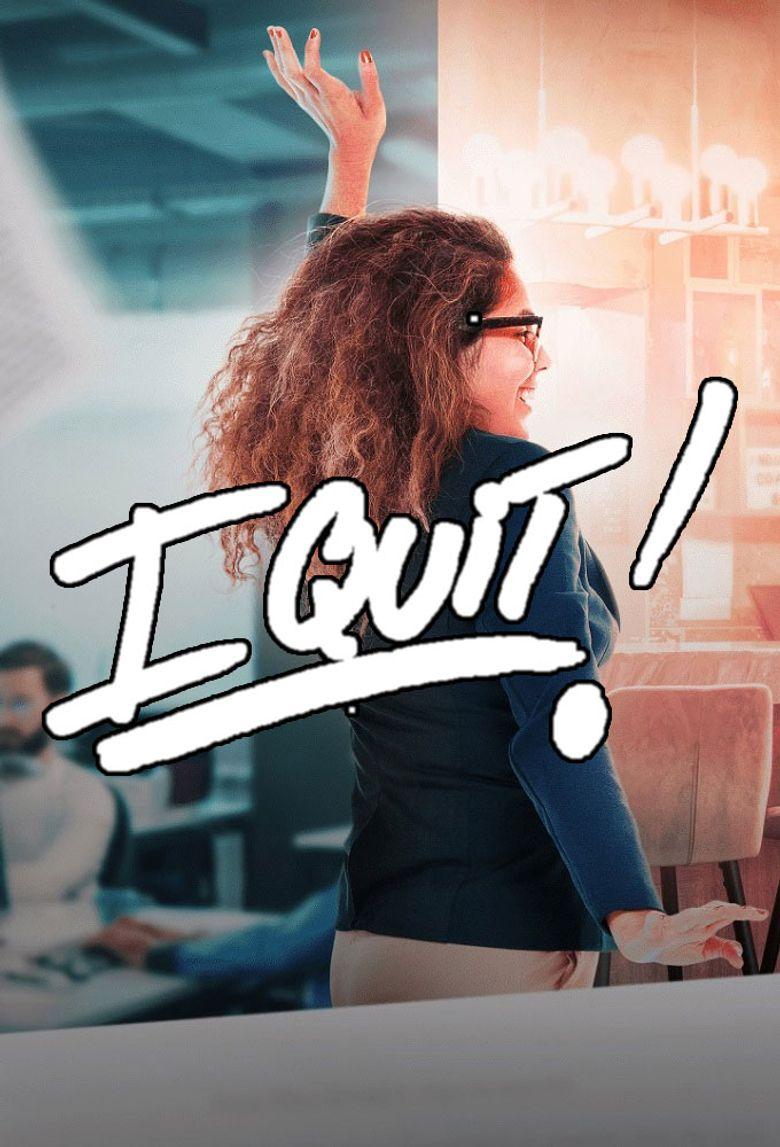 I Quit Poster