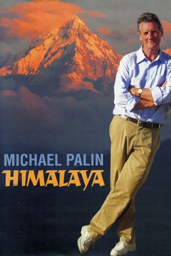 Himalaya with Michael Palin Poster