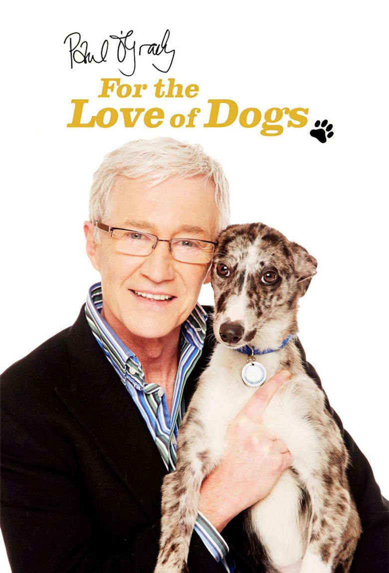 Paul O'Grady: For the Love of Dogs Poster