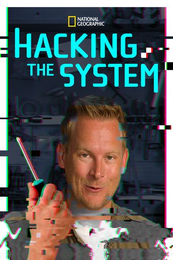 Watch Hacking the System