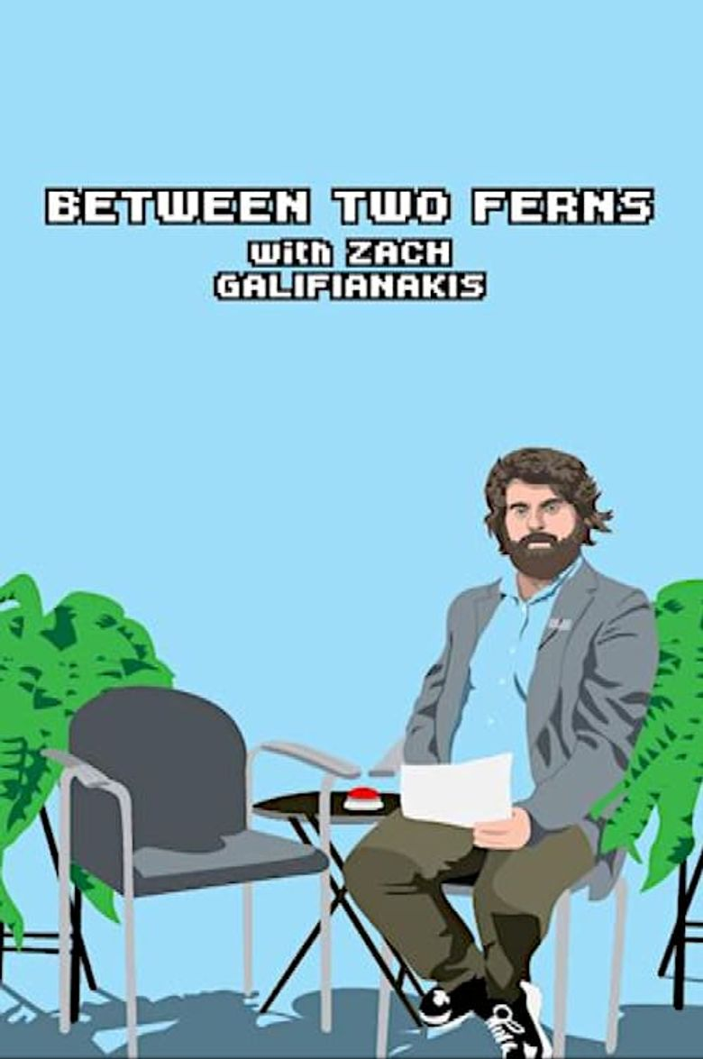 Between Two Ferns with Zach Galifianakis Poster