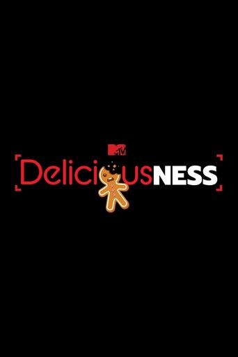 Deliciousness Poster