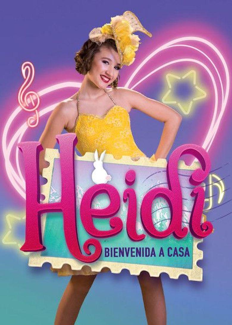Heidi, bienvenida a casa Poster