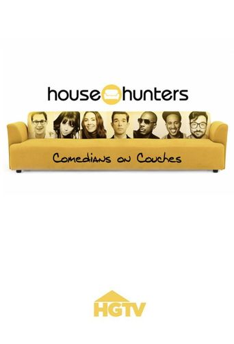 House Hunters: Comedians on Couches Poster