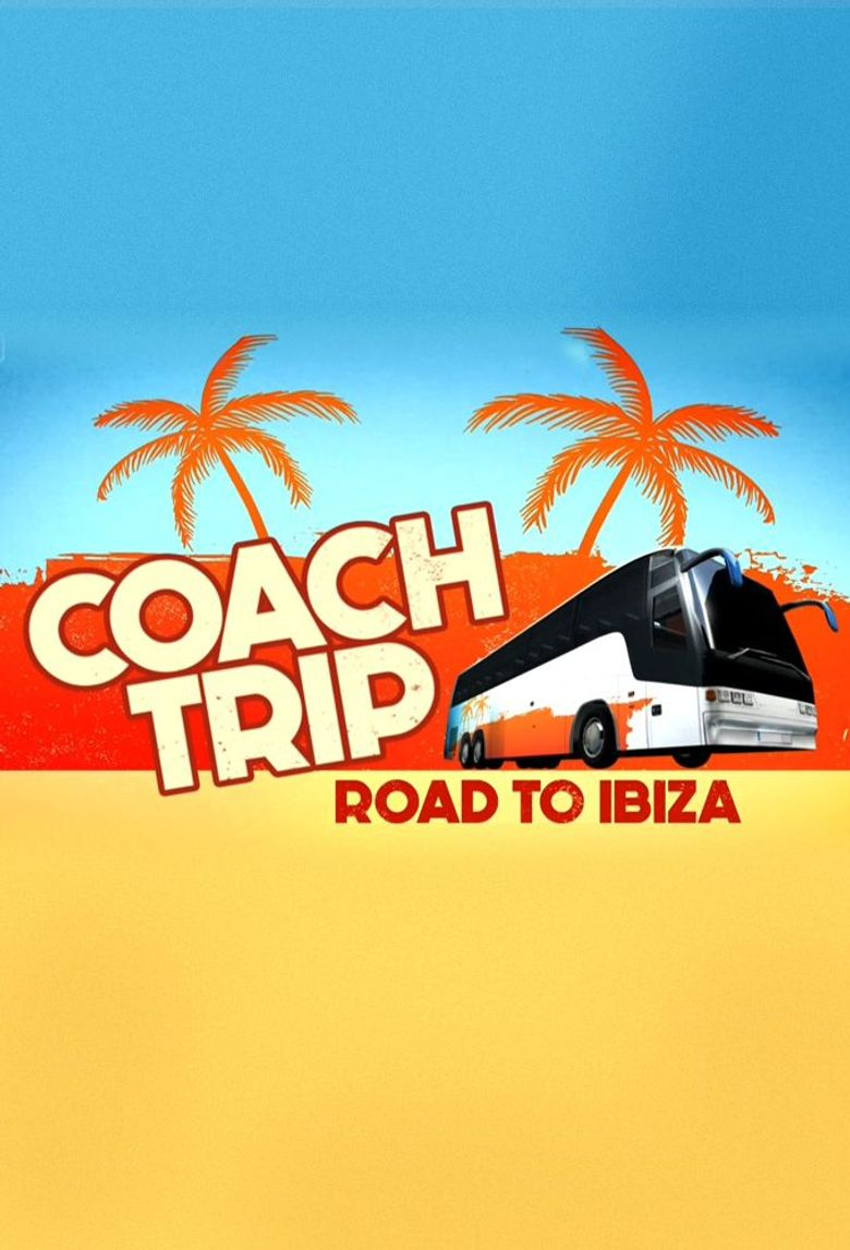 Coach trip: road to ibiza Poster