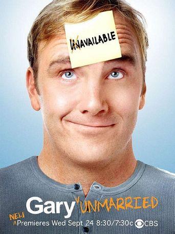 Watch Gary Unmarried