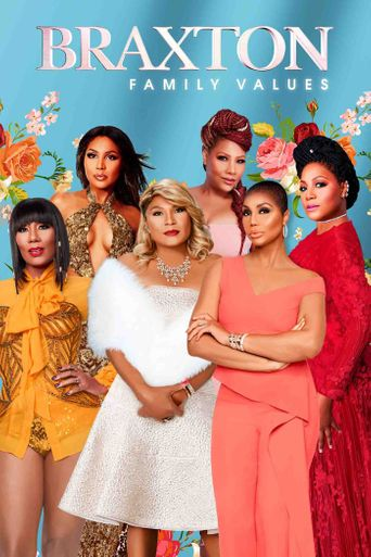 Braxton Family Values Poster