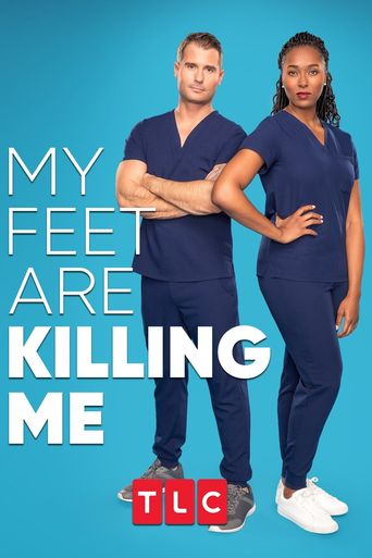 My Feet Are Killing Me Poster