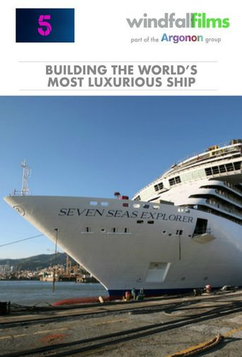 Building The Worlds Most Luxurious Cruise Ship Poster
