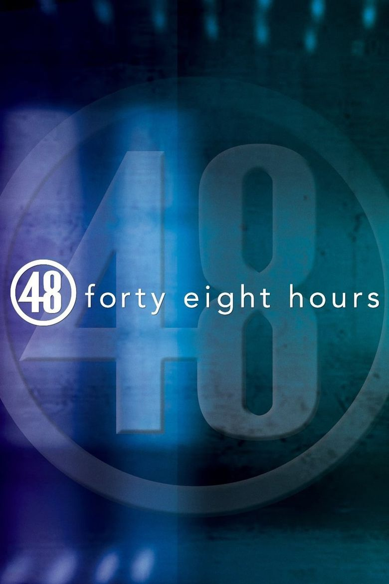 48 Hours Poster