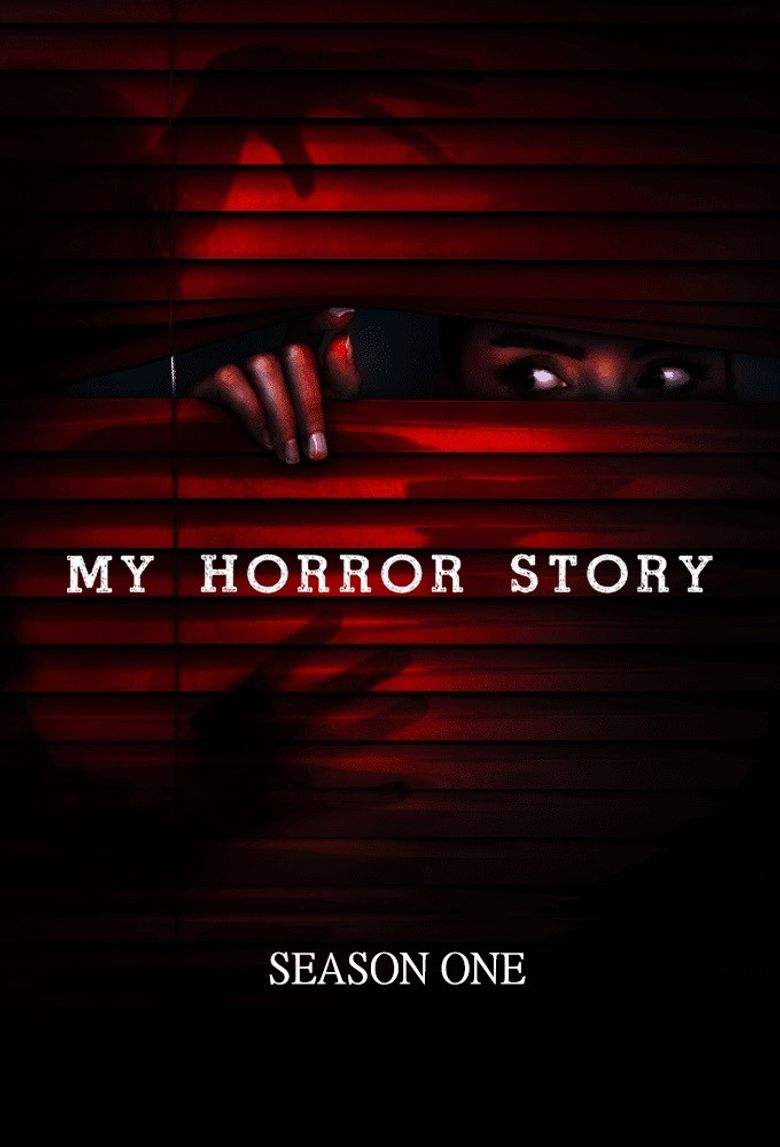 My Horror Story Poster