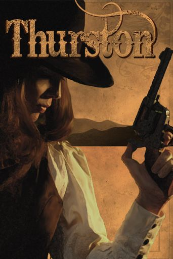 THURSTON-The Western Web Series Poster