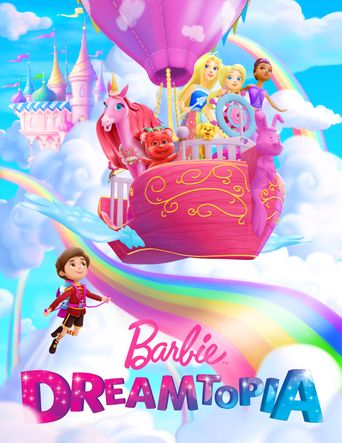 Barbie Dreamtopia Poster