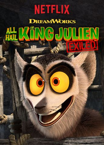 All Hail King Julien: Exiled Poster
