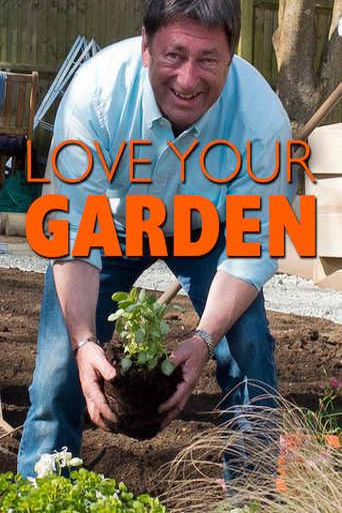 Love Your Garden Poster