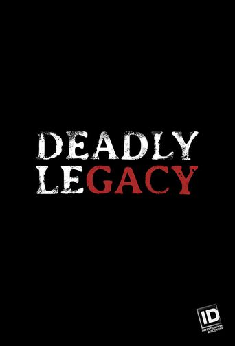 Deadly Legacy Poster