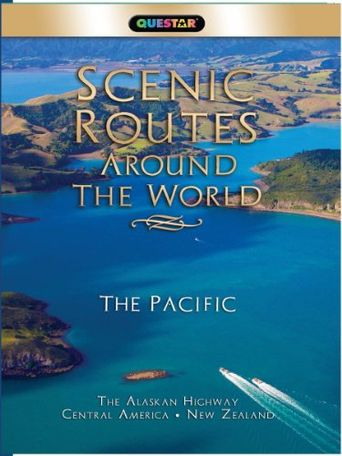 Scenic Routes Around the World: The Pacific - The Alaskan Highway, Central America & New Zealand Poster