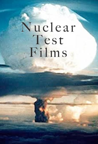 Nuclear Test Films Poster