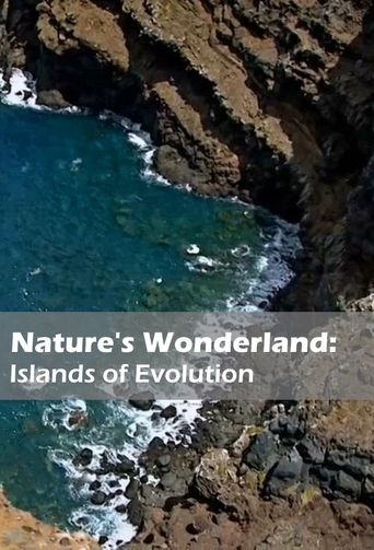 Nature's Wonderlands: Islands of Evolution Poster