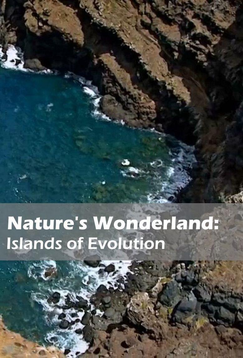 Nature's Wonderlands: Islands of Evolution Poster