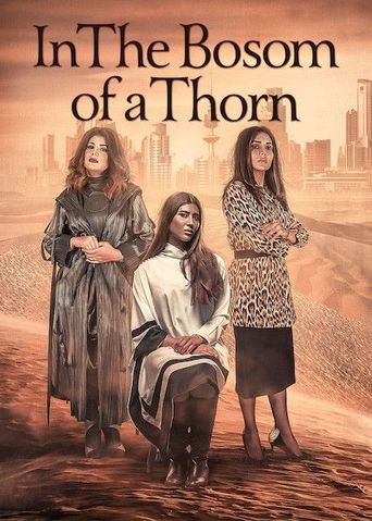 In The Bosom of a Thorn Poster