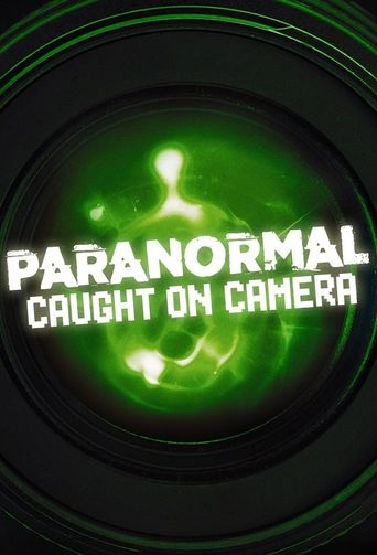Paranormal Caught on Camera Poster