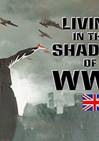 Living in the Shadow of WWII Poster
