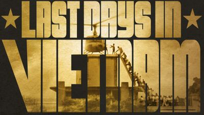 Season 27, Episode 06 Last Days In Vietnam