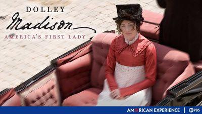Season 22, Episode 04 Dolley Madison