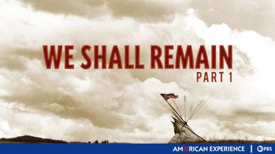Season 21, Episode 05 We Shall Remain (1): After the Mayflower