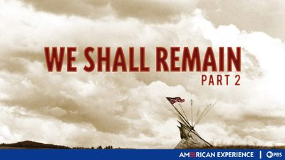 Season 21, Episode 06 We Shall Remain (2): Tecumseh's Vision