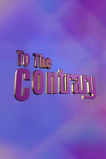 To The Contrary Poster