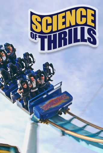 Science of Thrills Poster
