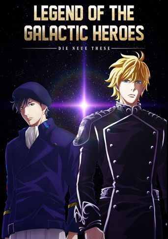 The Legend of the Galactic Heroes: Die Neue These Poster