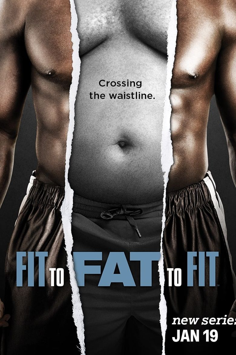 Fit to Fat to Fit Poster