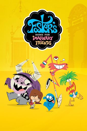 Foster's Home for Imaginary Friends Poster