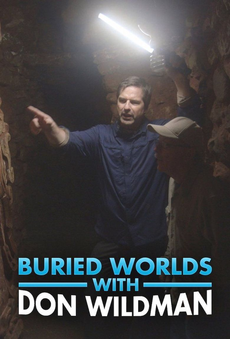 Buried Worlds with Don Wildman Poster