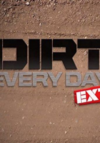 Watch Dirt Every Day Extra