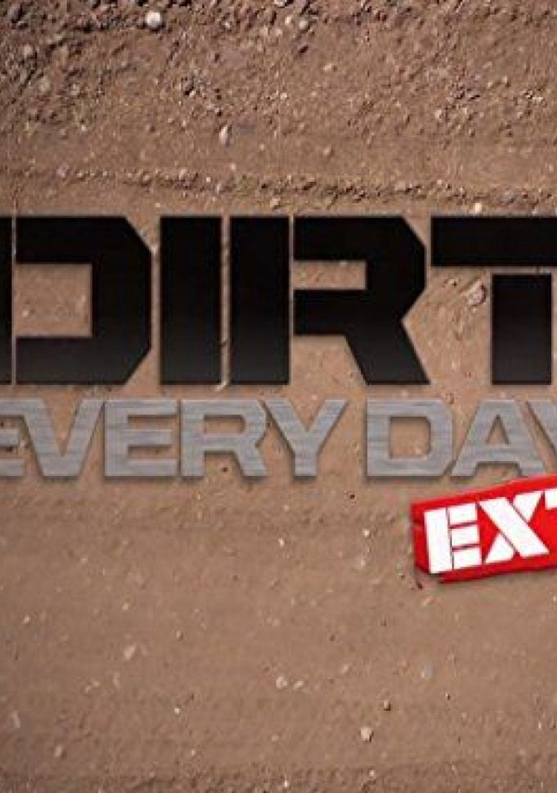Dirt Every Day Extra Poster