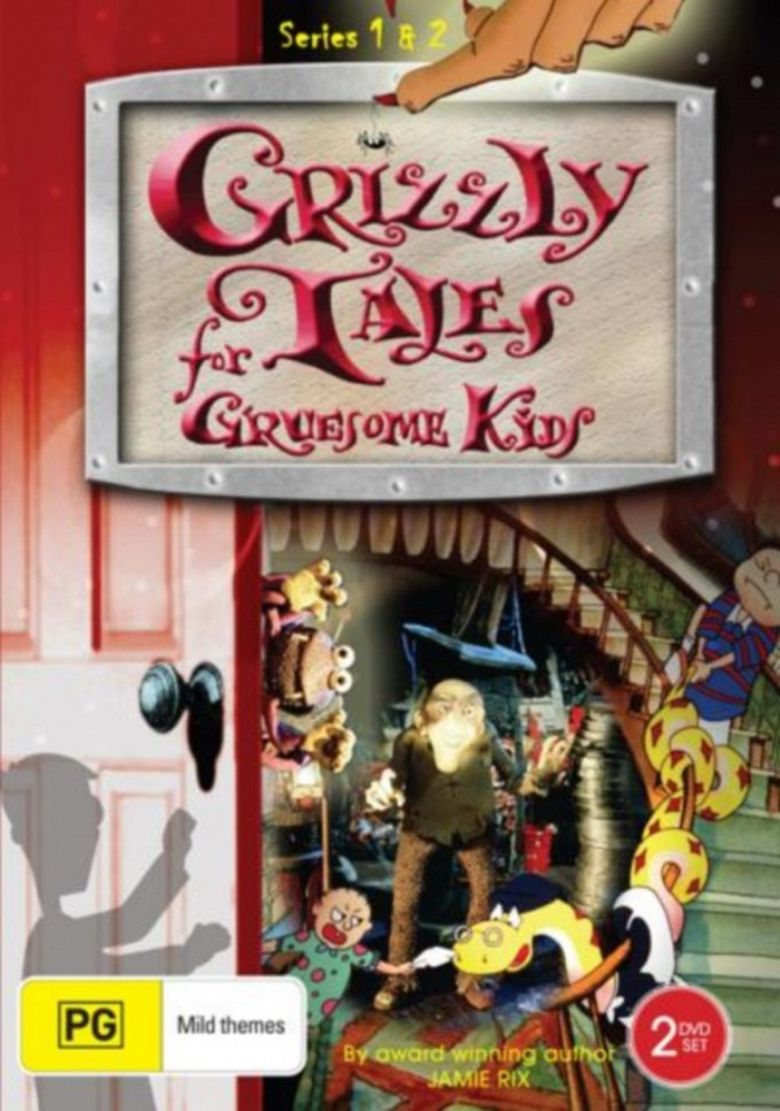 Grizzly Tales for Gruesome Kids Poster