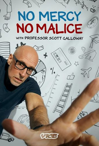 No Mercy, No Malice With Professor Scott Galloway Poster