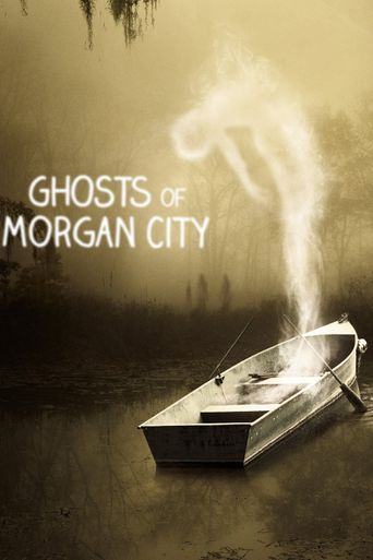 Ghosts of Morgan City Poster