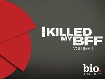I killed my BFF Poster