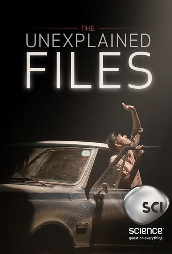 Watch The Unexplained Files
