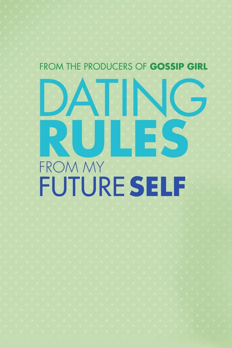 Dating Rules from My Future Self Poster