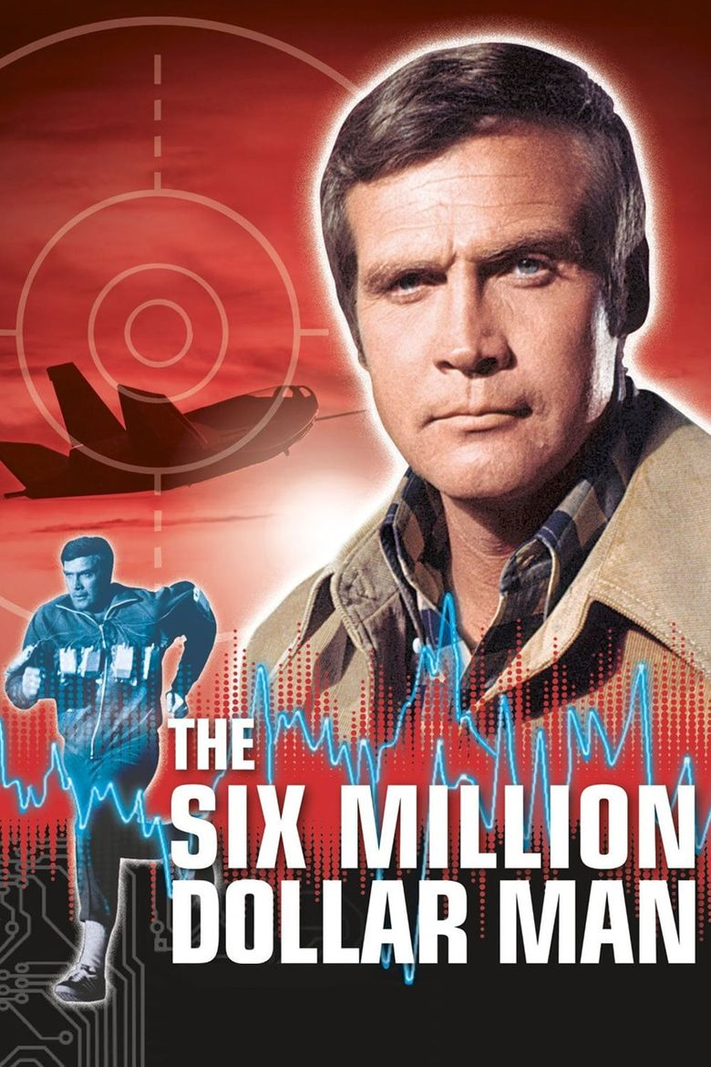 The Six Million Dollar Man Poster