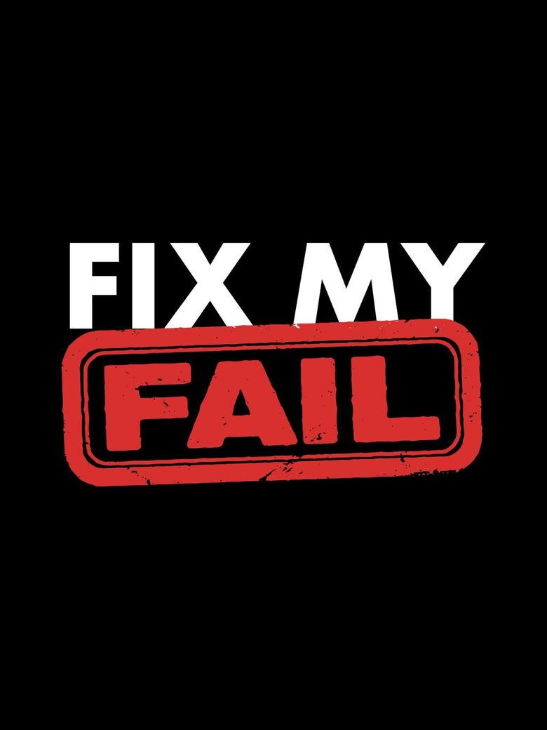 Fix My Fail Poster